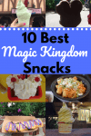 10 Best Magic Kingdom Snacks Collage