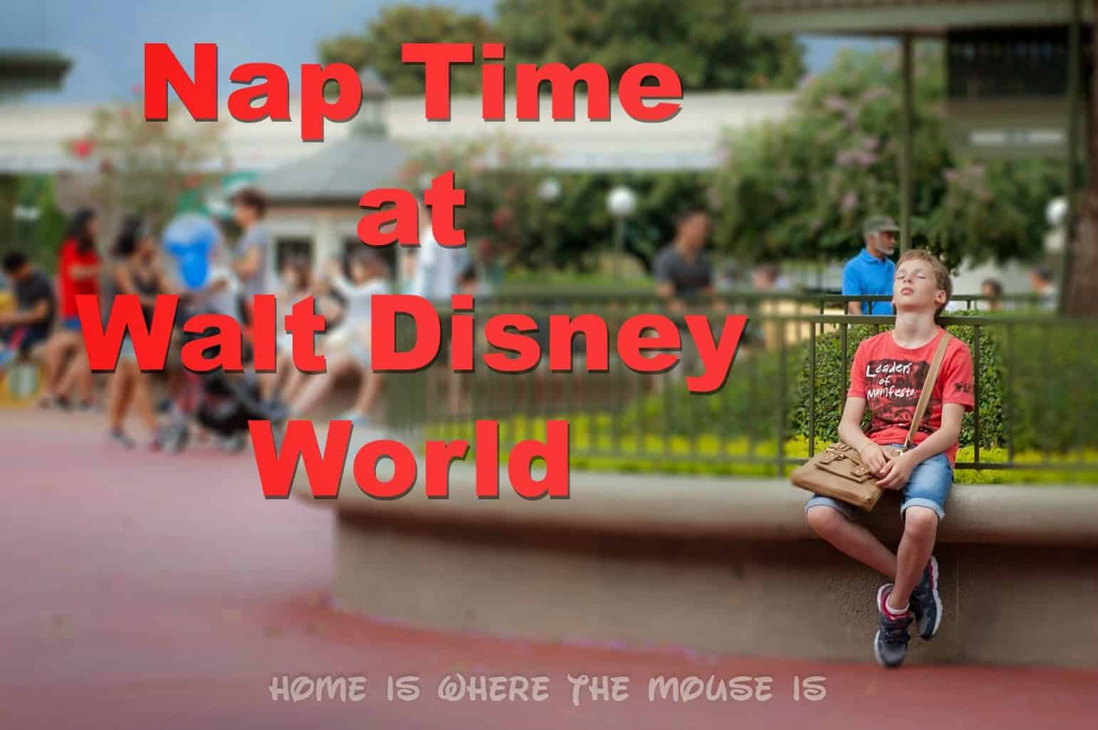 Best Places For Nap Time At Walt Disney World Adventures In Familyhood