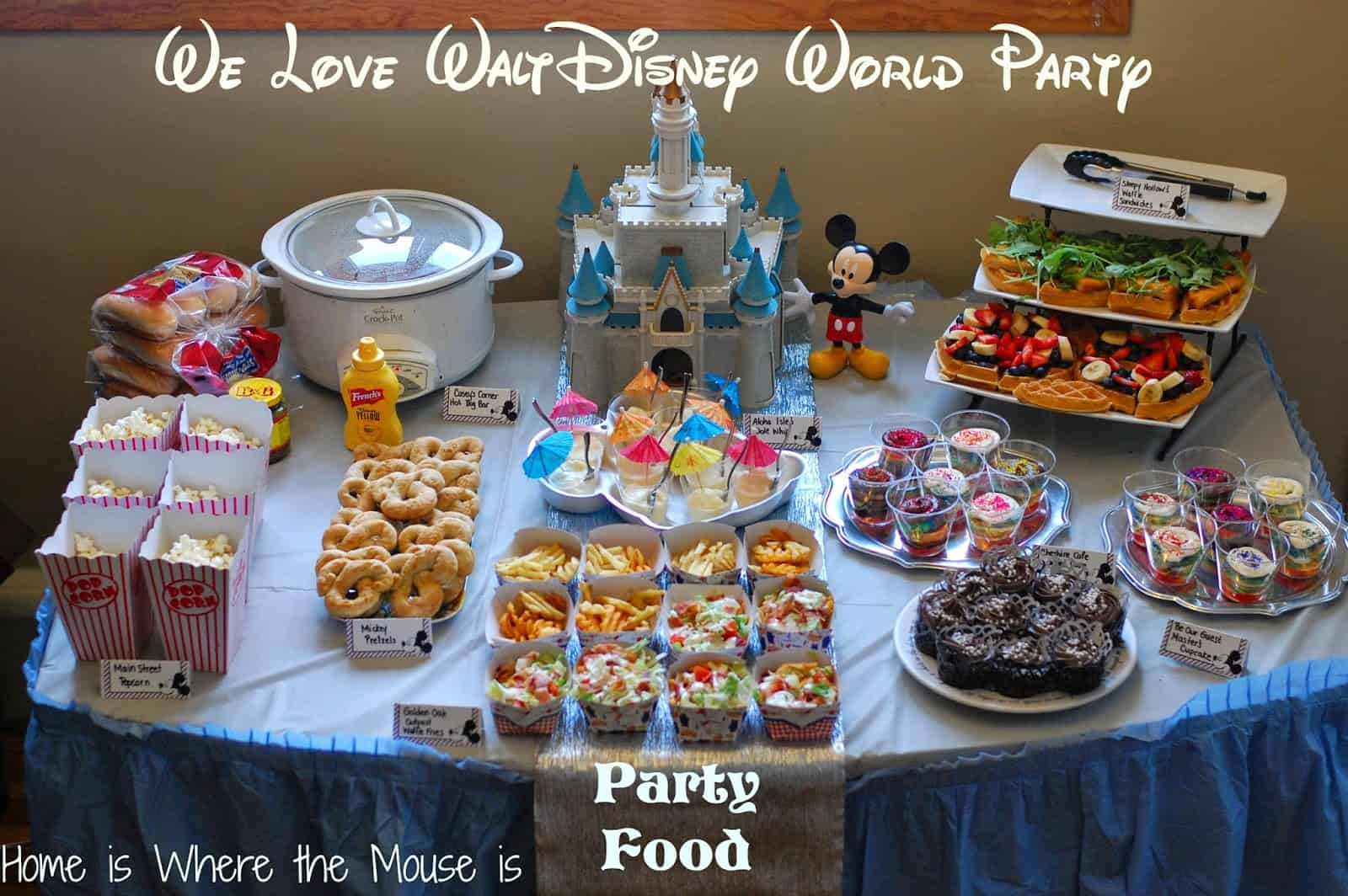 We Love Walt Disney World Party | Party Food | Adventures