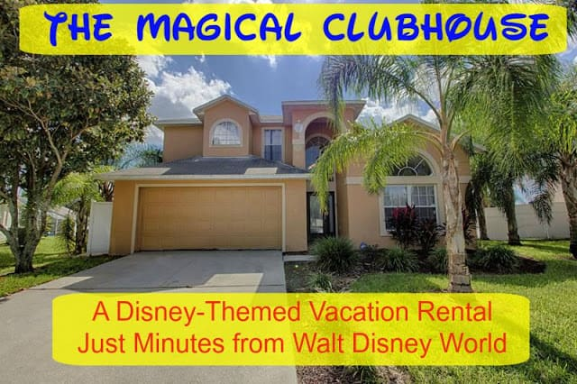 Magical Clubhouse Vacation Rental Home | Home is Where the Mouse is