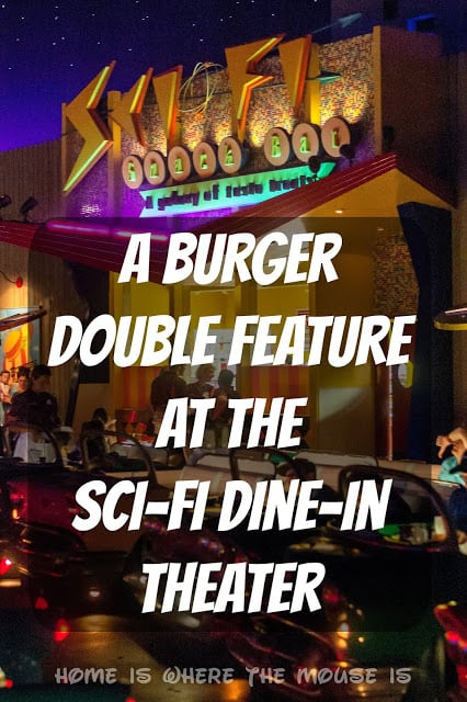 Best Disney Burger | Double Feature at the Sci-Fi Dine-In