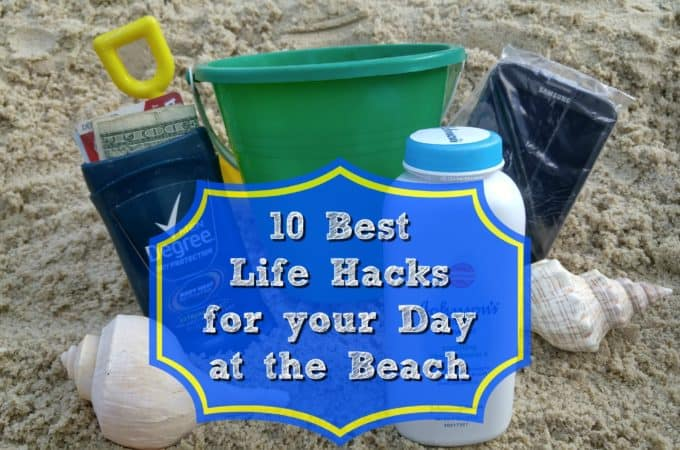 10 Best Life Hacks for your Day at the Beach