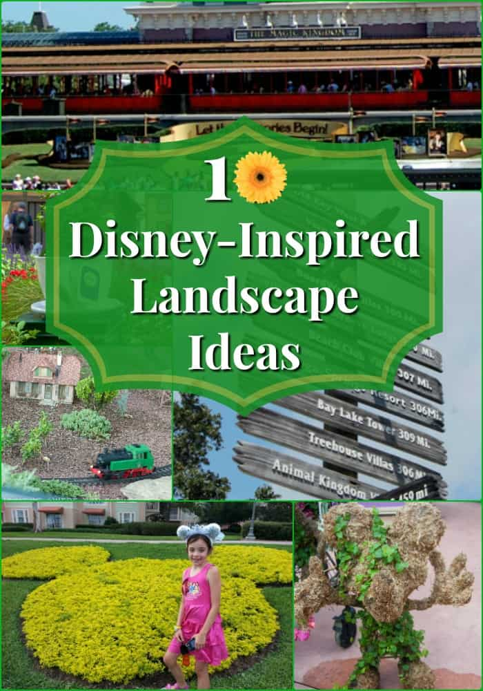 My Yard Goes Disney 10 Inspiring Landscaping Ideas Adventures