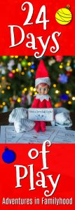 Elf on the Shelf 24 Days of Play ideas Pin