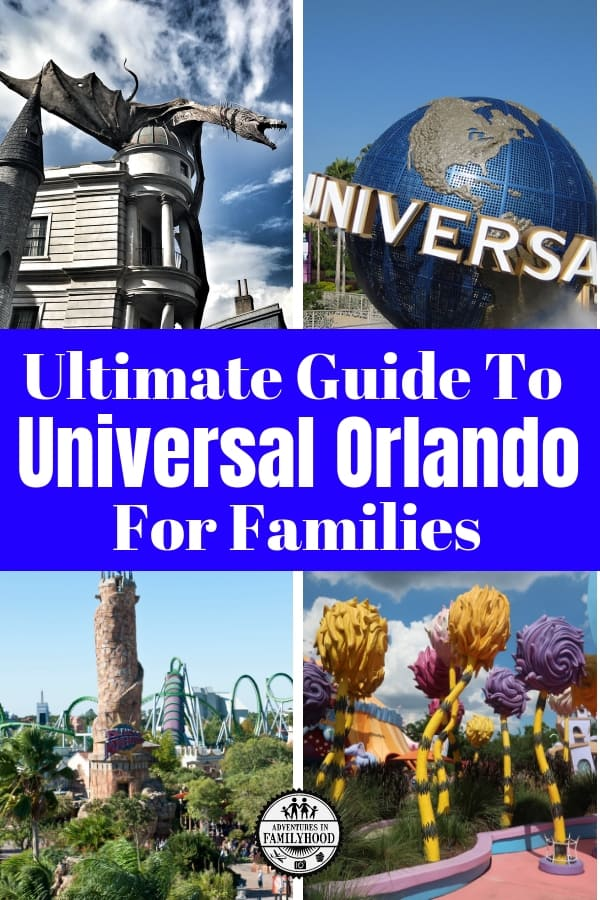 Ultimate Guide to Universal Orlando For Families