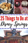 25 things to do at Disney Springs