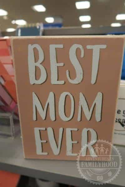 Best Mom Ever sign