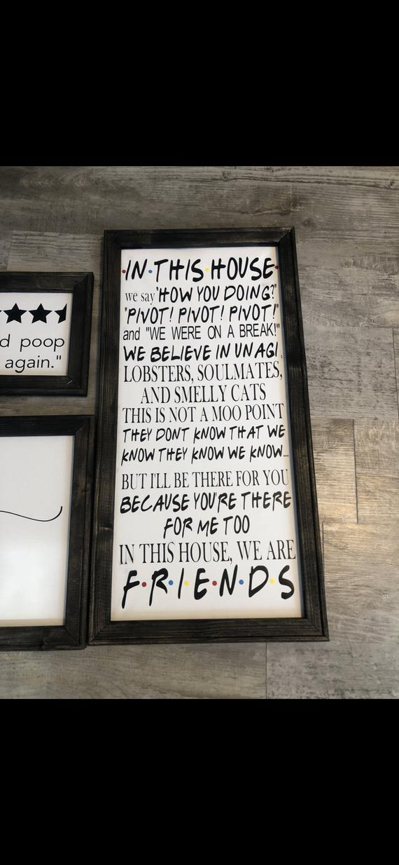 "Friends sign: ""In this house"""